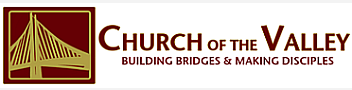 Church of the Valley - San Ramon California - School Presentations